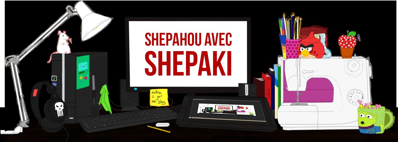 Shepahou avec Shepaki